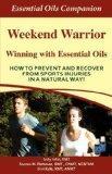 Weekend Warrior - Winning With Essential Oils