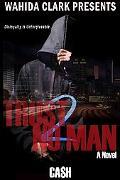 Trust No Man 2 (Wahida Clark Presents Publishing)