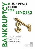 Bankruptcy-A Survival Guide for Lenders