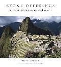 Stone Offerings: Machu Picchu's Terraces of Enlightenment