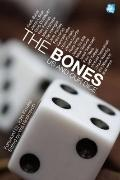 Bones : Us and Our Dice