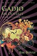 Gadjo an Odyssey the Life and Times of an Outsider in the Circus: Volume 2 A Learning Experi...