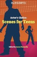Actor's Choice : Scenes for Teens