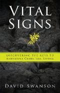Vital Signs: Discovering the Keys to Abundant Christian Living