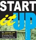 Start It Up : The Complete Teen Business Guide to Turning Your Passions into Pay