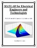 MATLAB for Electrical Engineers and Technologists : MATLAB tutorial with practical electrica...