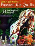 Jim & Jan Shore's Passion for Quilts