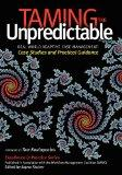 Taming the Unpredictable Real World Adaptive Case Management: Case Studies and Practical Gui...