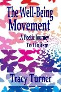 Well-Being Movement : A Poetic Journey to Holism