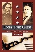 Long Time Gone: Neighbors Divided by Civil War