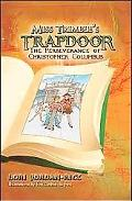 The Perseverance of Christopher Columbus- Book 2 (Miss Trimble's Trapdoor)