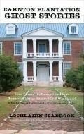 Carnton Plantation Ghost Stories