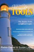 Thought Tools Volume 1 : Fifty Timeless Truths to Uplift and Inspire
