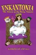 Enkantonia: The Return of the Fairy Princess