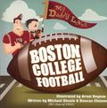 My Daddy Loves Boston College Football