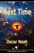 Next Time : A Novel Beyond Time and Space