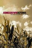 Homegrown Defense: Biofuels & National Security