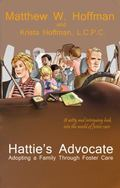Hattie's Advocate: Adopting a Family Through Foster Care