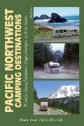 Pacific Northwest Camping Destinations : RV and Car Camping Destinations in Oregon, Washingt...