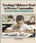 Teaching Children to Read in Diverse Communities : A Practical Guide for Reading Success