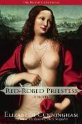 Red-Robed Priestess : A Novel