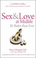 Sex and Love at Midlife : It's Better Than Ever