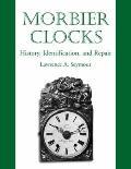 Morbier Clocks: History, Identification, and Repair