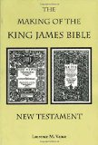 The Making of the King James Bible--New Testament