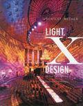 Light x Design : 20 Years of Lighting by Bentley Meeker