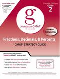 Fractions, Decimals, and Percents GMAT Preparation Guide, 4th Edition