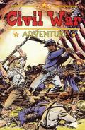 Civil War Adventures #2. 1 : Real Stories of the War that divided America