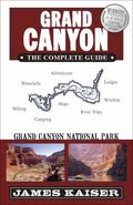 Grand Canyon, the Complete Guide 5 : Grand Canyon National Park