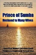 Prince of Sumba: Husband to Many Wives (Volume 1)