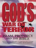 God's War on Terror: Islam, Prophecy and the Bible: Islam, Prophecy and the Bible