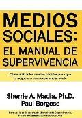 Medios Sociales : El manual de Supervivencia