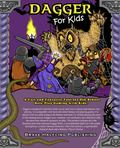 Dagger Kids RPG : Supplemental Rules for Classic Role-Playing with Kids