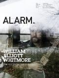 ALARM 35: Music From Nowhere: with William Elliot Whitmore, P.O.S, Fever Ray, Kylesa, Dan De...