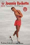 Joannie Rochette: Canadian Ice Princess (Second Edition)