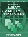 PowerScore LSAT Game Type Training : LSAT PrepTests 1 Through 20