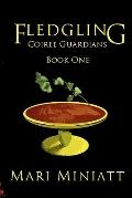 Fledgling: Coiree Guardians: Book One (Volume 1)
