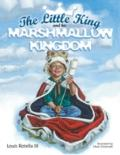 Little King and His Marshmallow Kingdom