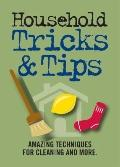 Household Tricks and Tips: Amazing Techniques for Cleaning and More! (Fingertip Books)