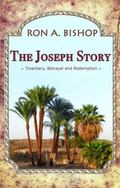 Joseph Story : Treachery, Betrayal, and Redemption