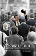 Beacons of Light: A Book of Christian Testimonies