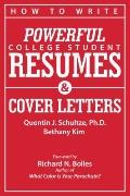 How to Write Powerful College Student Resumes : Easy Tips, Basic Templates, Sample Formats, ...