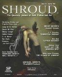 Shroud 11: The Quarterly Journal of Dark Fiction and Art (Volume 3)