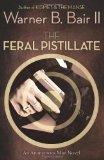 The Feral Pistillate: An Anonymous Man Novel