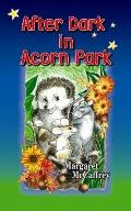 After Dark in Acorn Park