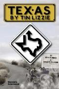 Texas by Tin Lizzie