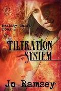 Filtration System : Reality Shift Book 2